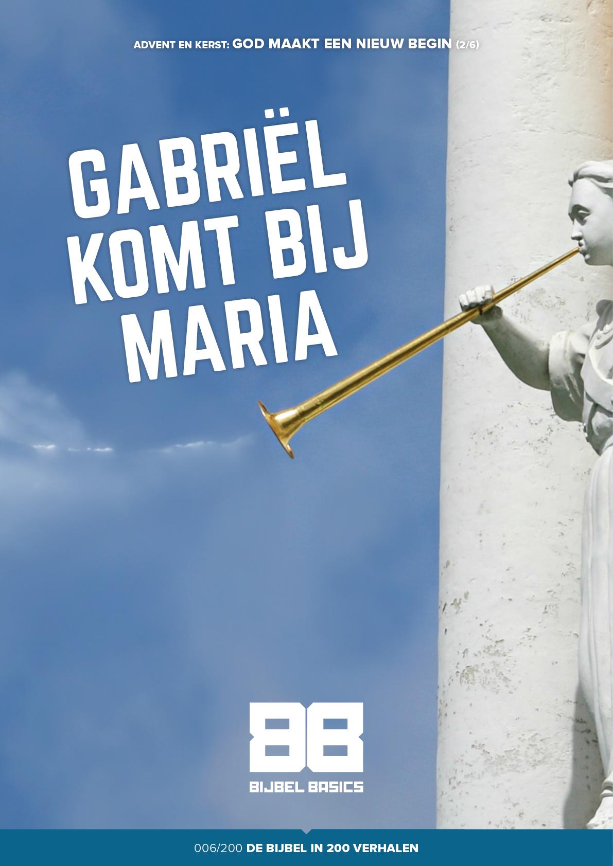 Gabriël komt bij Maria