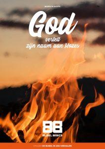God vertelt zijn naam aan Mozes