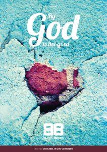 Bij God is het goed