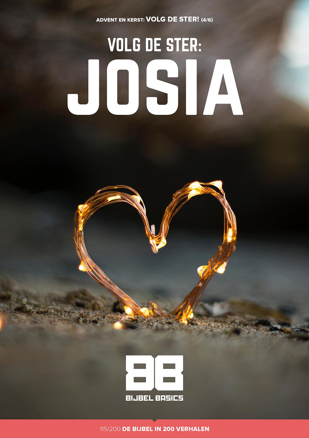 Volg de ster – Josia