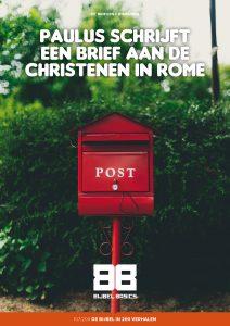 Paulus schrijft een brief aan de christenen in Rome