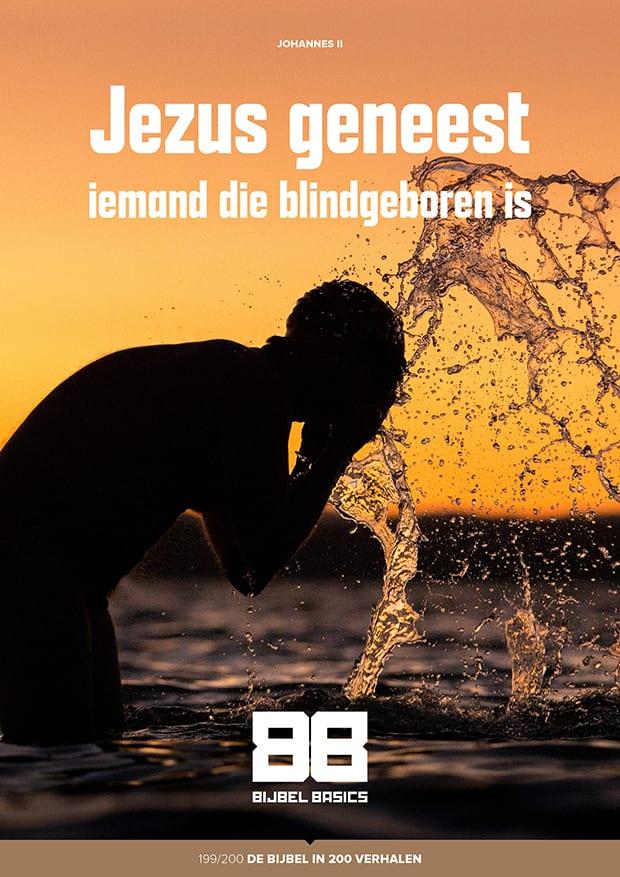 Jezus geneest iemand die blindgeboren is