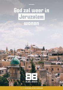 God zal weer in Jeruzalem wonen