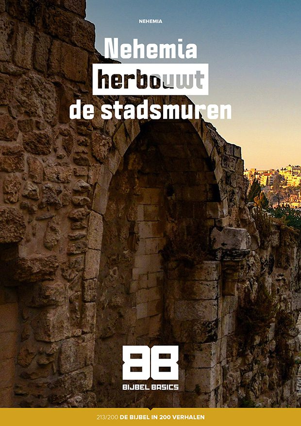Nehemia herbouwt de stadsmuren